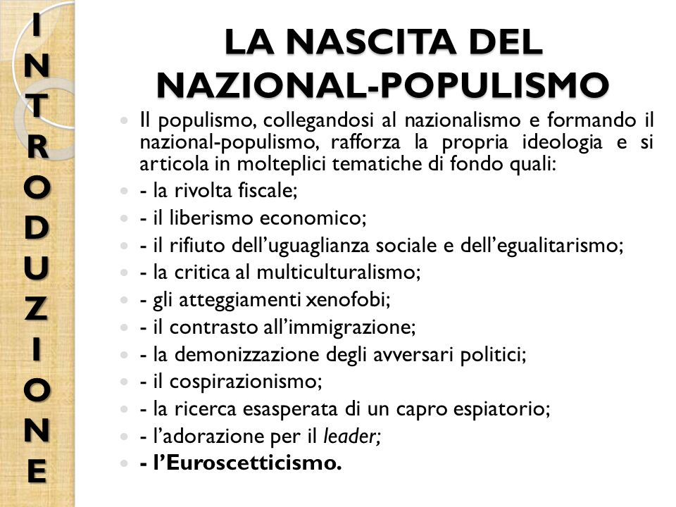LA NASCITA DEL NAZIONAL-POPULISMO