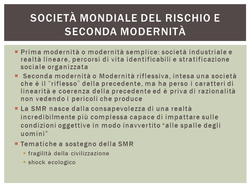 Società mondiale del rischio e seconda modernità