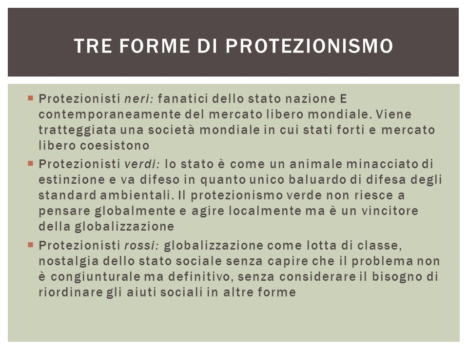 Tre forme di protezionismo