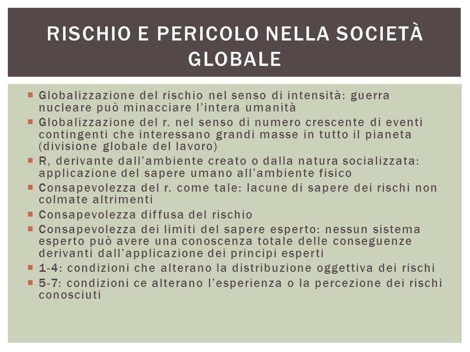 Rischio e pericolo nella società globale