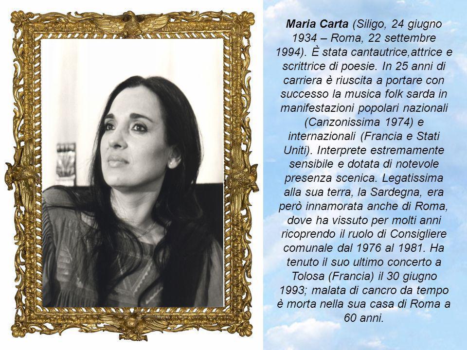 Maria Carta (Siligo, 24 giugno 1934 – Roma, 22 settembre 1994)