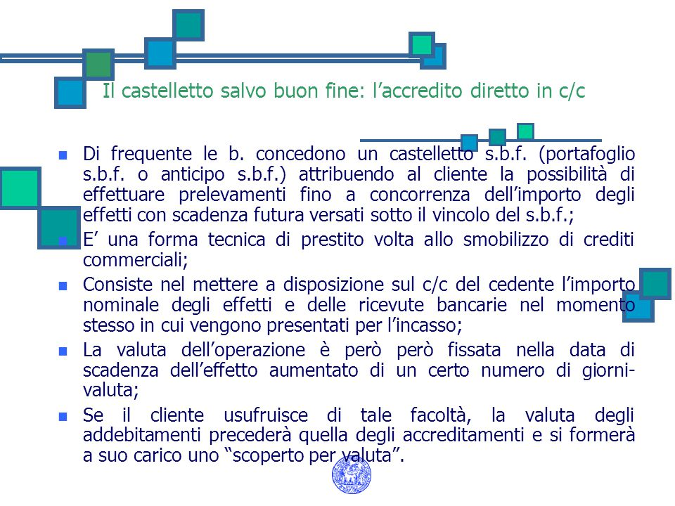 Il castelletto salvo buon fine: l'accredito diretto in c/c