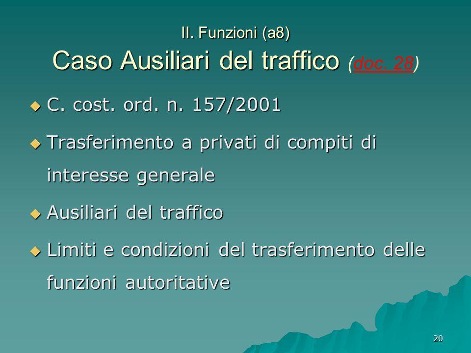 II. Funzioni (a8) Caso Ausiliari del traffico (doc. 28)