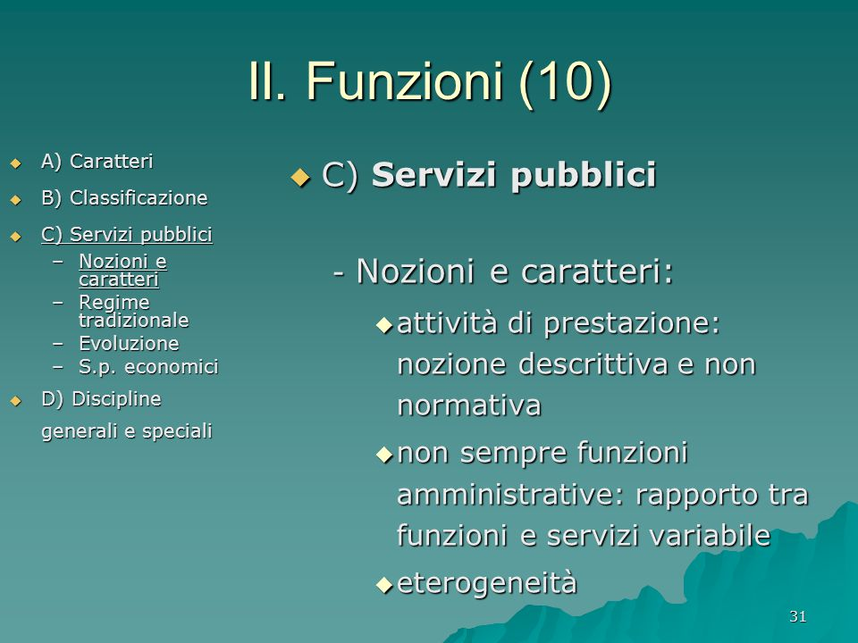 II. Funzioni (10) C) Servizi pubblici - Nozioni e caratteri: