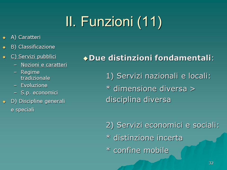 II. Funzioni (11) Due distinzioni fondamentali: