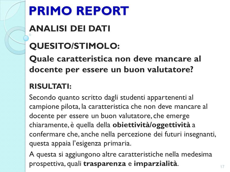 PRIMO REPORT ANALISI DEI DATI QUESITO/STIMOLO: