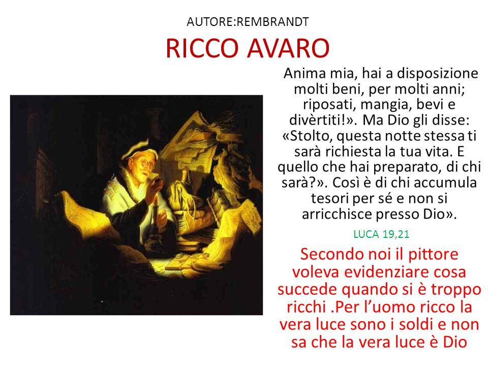 AUTORE:REMBRANDT RICCO AVARO