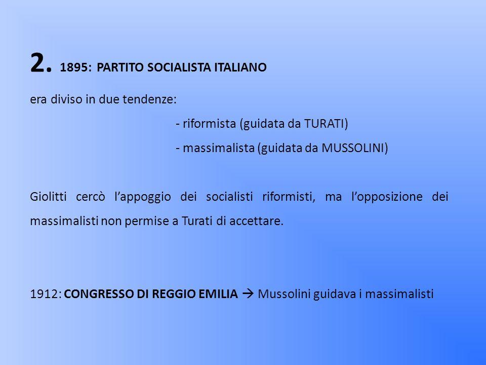 2. 1895: PARTITO SOCIALISTA ITALIANO