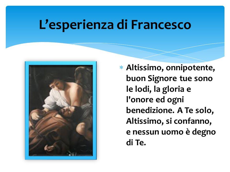 L'esperienza di Francesco