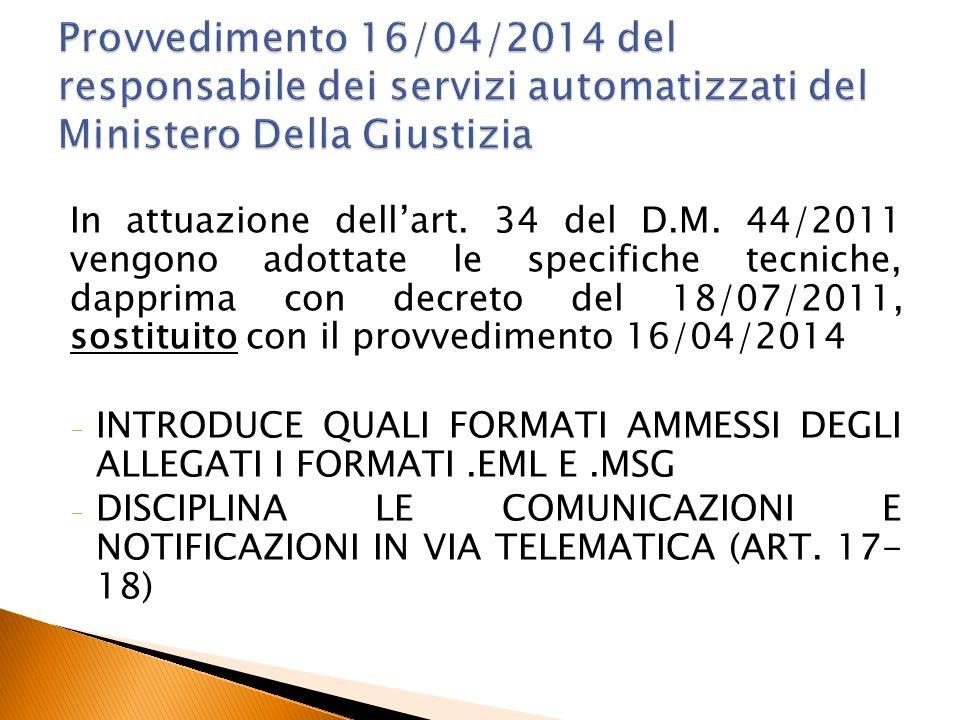 Provvedimento 16/04/2014 del responsabile dei servizi automatizzati del Ministero Della Giustizia