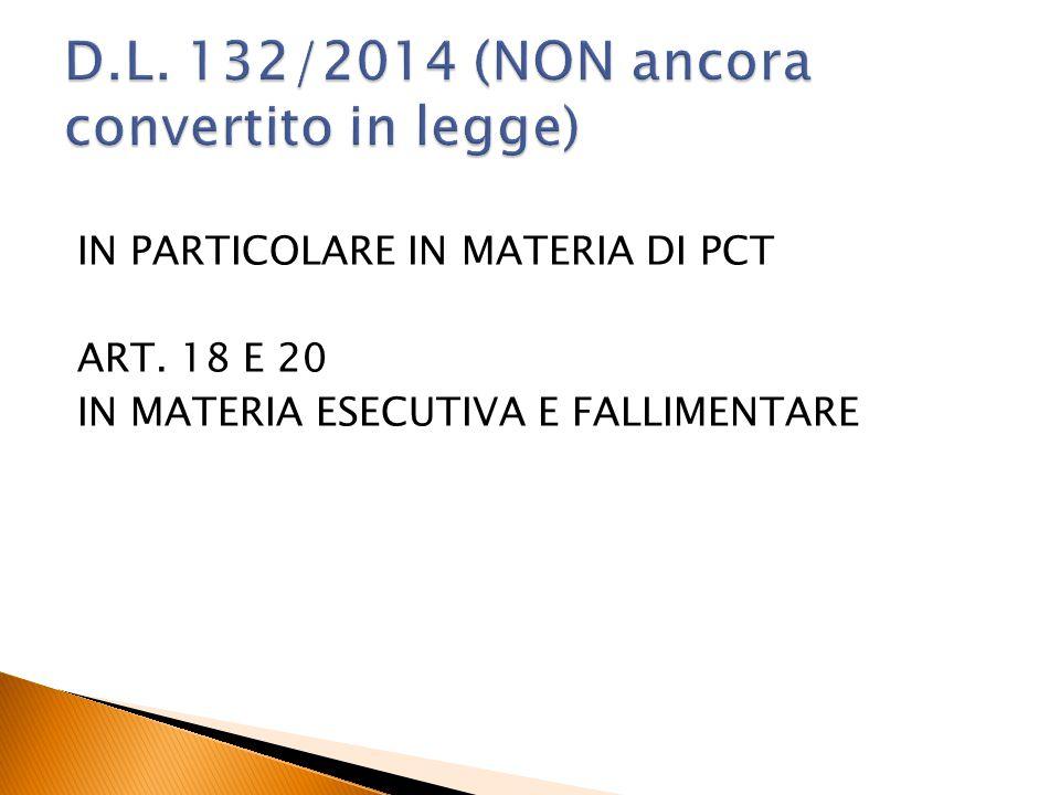D.L. 132/2014 (NON ancora convertito in legge)