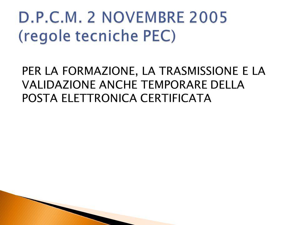 D.P.C.M. 2 NOVEMBRE 2005 (regole tecniche PEC)
