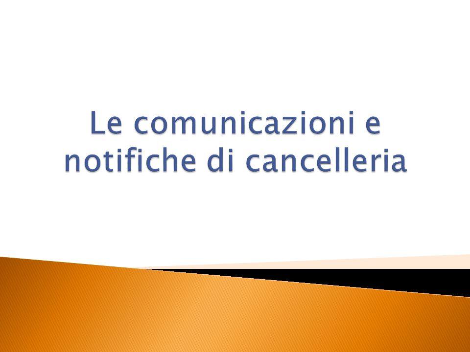 Le comunicazioni e notifiche di cancelleria