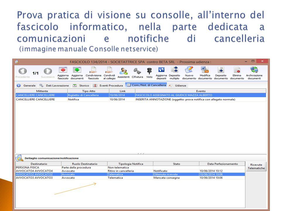 Prova pratica di visione su consolle, all'interno del fascicolo informatico, nella parte dedicata a comunicazioni e notifiche di cancelleria (immagine manuale Consolle netservice)