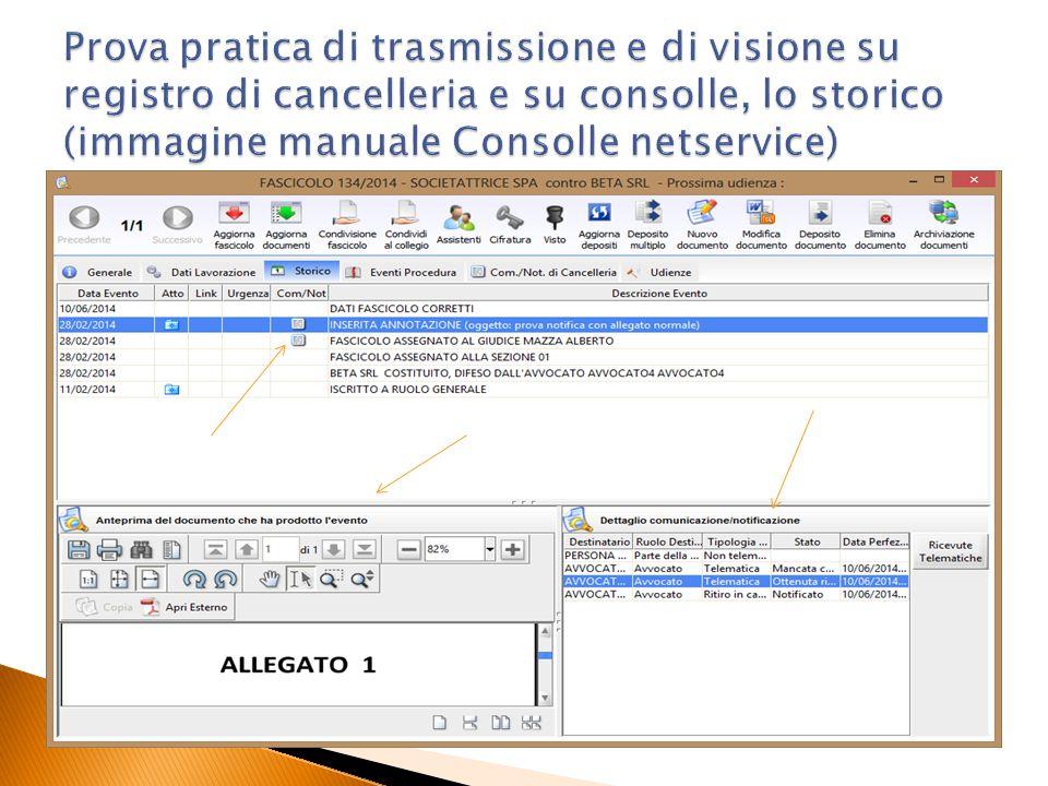 Prova pratica di trasmissione e di visione su registro di cancelleria e su consolle, lo storico (immagine manuale Consolle netservice)