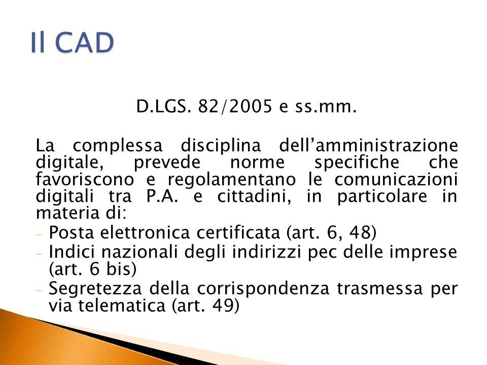 Il CAD D.LGS. 82/2005 e ss.mm.