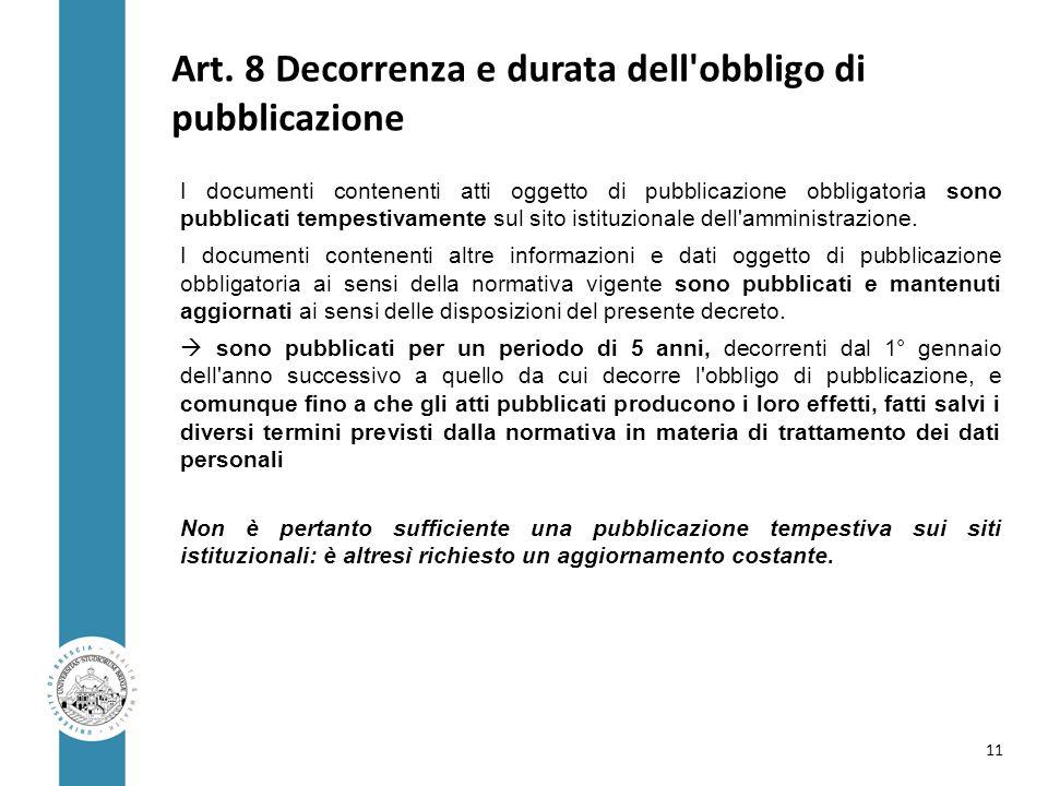 Art. 8 Decorrenza e durata dell obbligo di pubblicazione