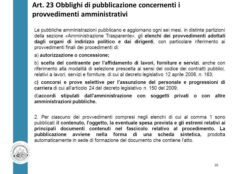 Art. 23 Obblighi di pubblicazione concernenti i provvedimenti amministrativi
