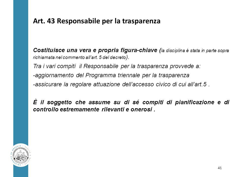 Art. 43 Responsabile per la trasparenza