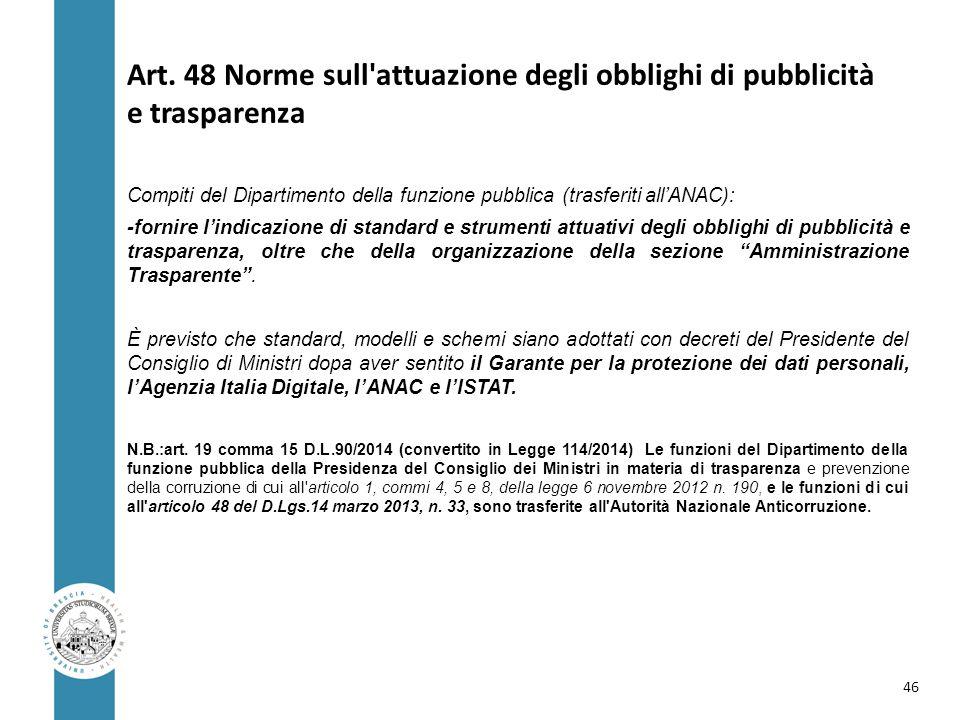 Art. 48 Norme sull attuazione degli obblighi di pubblicità e trasparenza