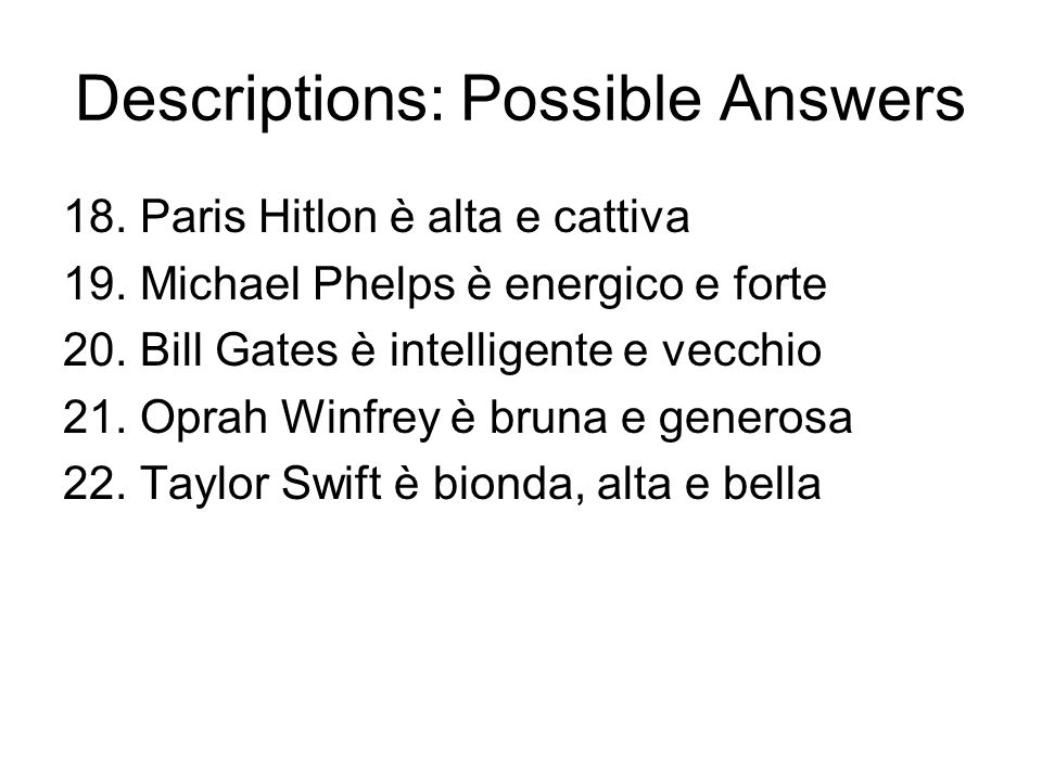 Descriptions: Possible Answers