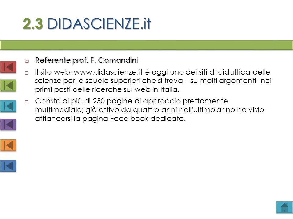 2.3 DIDASCIENZE.it Referente prof. F. Comandini
