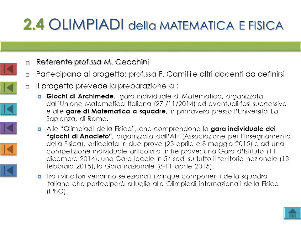 2.4 OLIMPIADI della MATEMATICA E FISICA