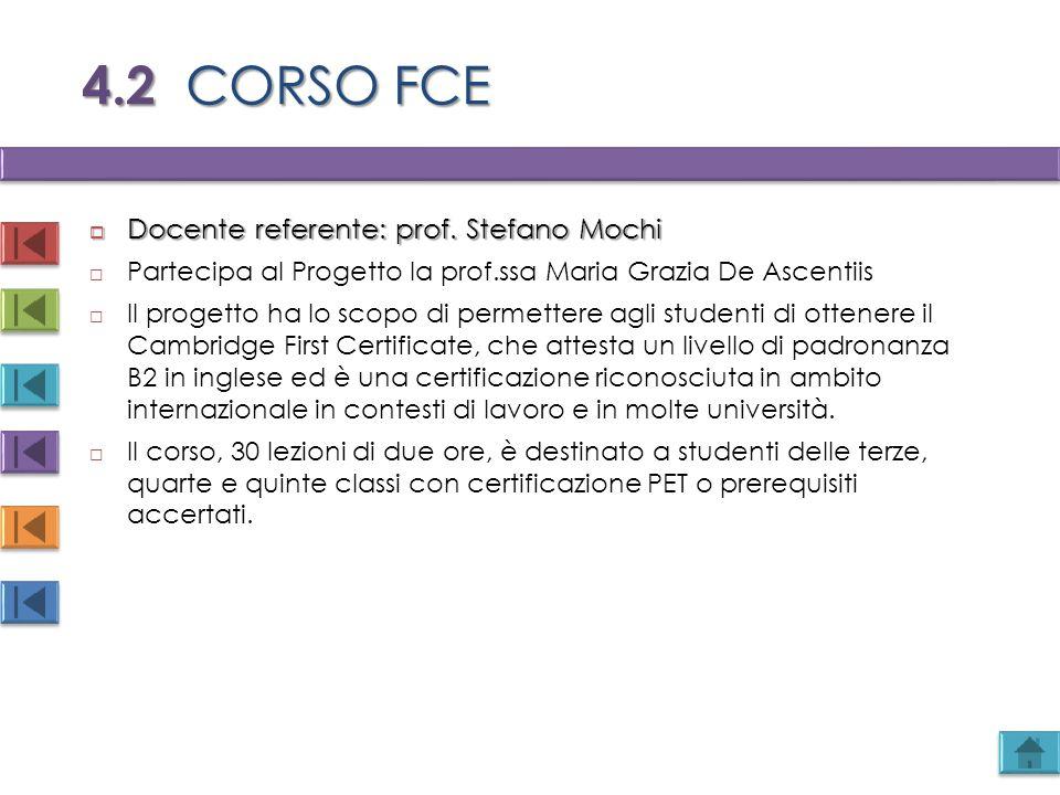 4.2 CORSO FCE Docente referente: prof. Stefano Mochi