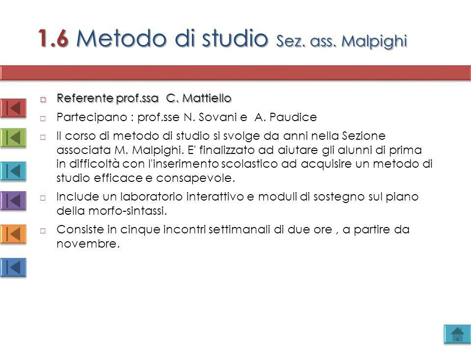 1.6 Metodo di studio Sez. ass. Malpighi