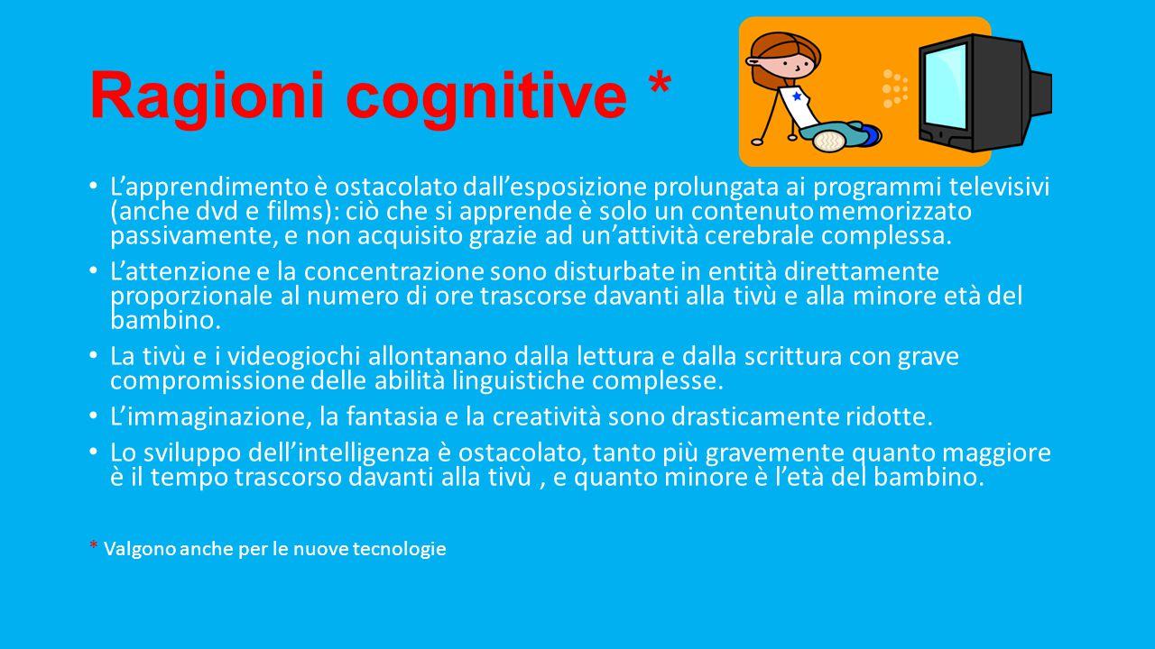 Ragioni cognitive *
