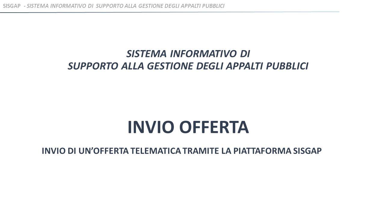 INVIO DI UN'OFFERTA TELEMATICA TRAMITE LA PIATTAFORMA SISGAP