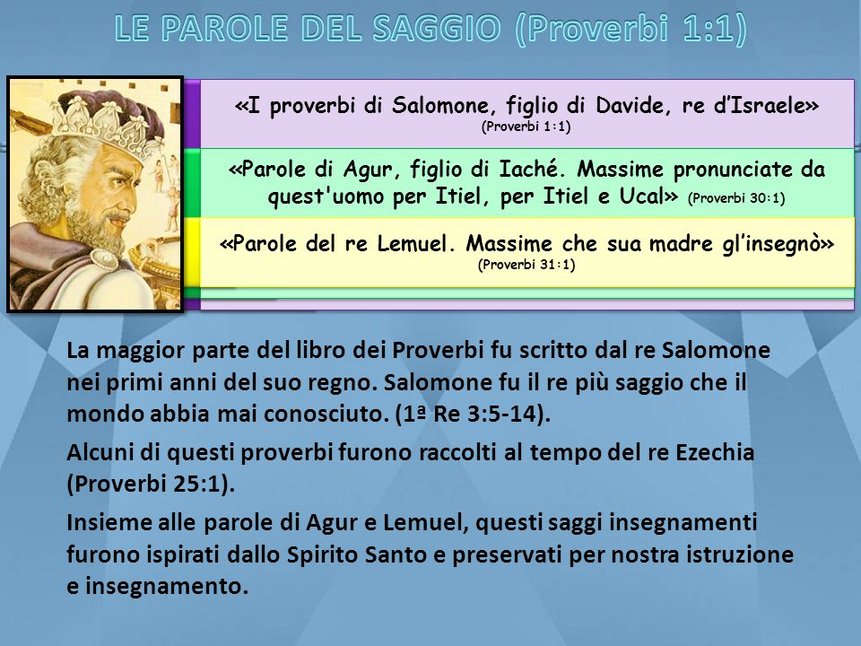 LE PAROLE DEL SAGGIO (Proverbi 1:1)