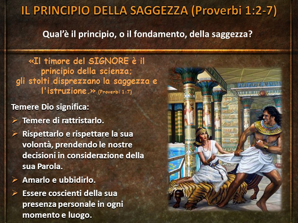 IL PRINCIPIO DELLA SAGGEZZA (Proverbi 1:2-7)