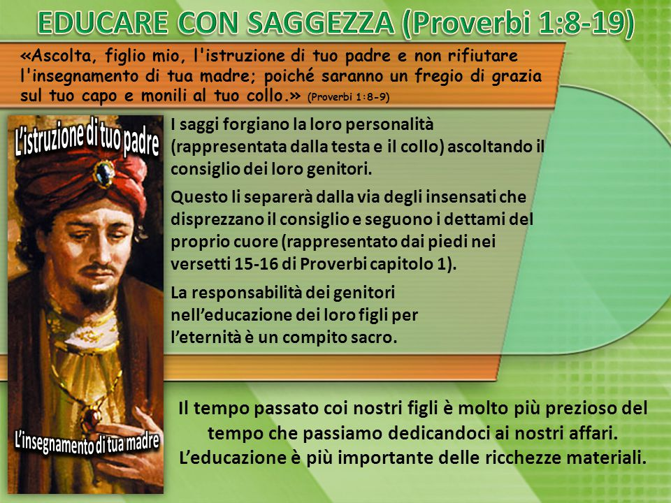 EDUCARE CON SAGGEZZA (Proverbi 1:8-19)