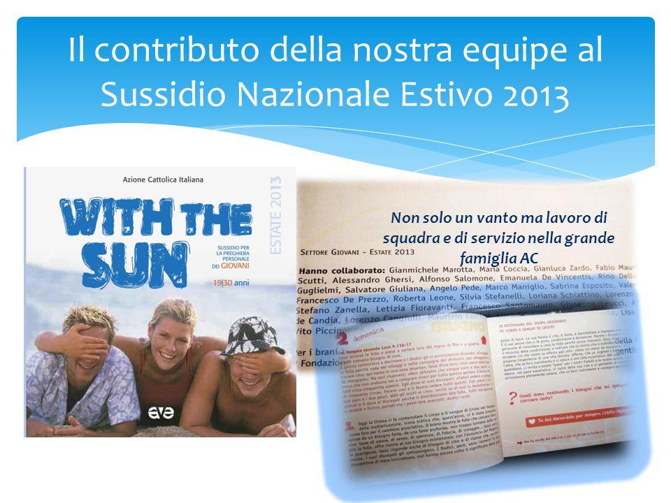 Il contributo della nostra equipe al Sussidio Nazionale Estivo 2013