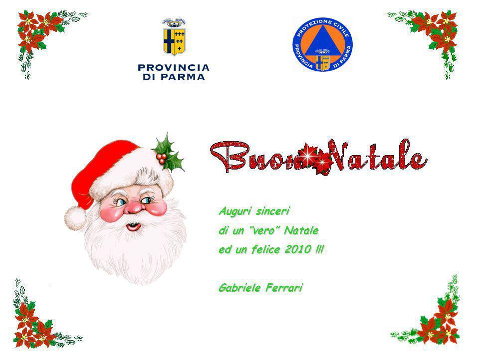 Auguri sinceri di un vero Natale ed un felice 2010 !!! Gabriele Ferrari