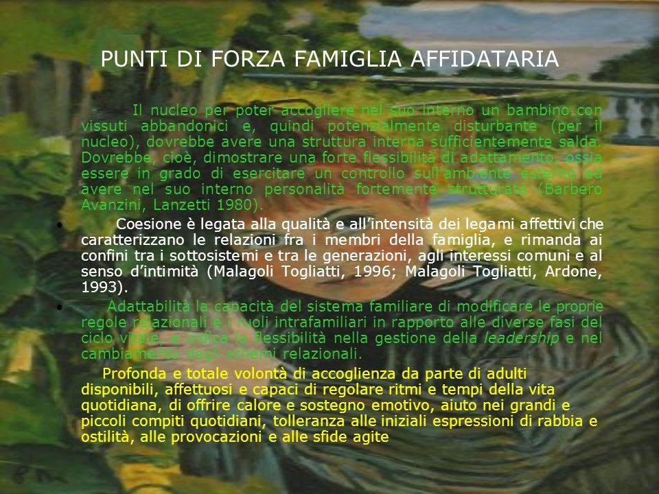 PUNTI DI FORZA FAMIGLIA AFFIDATARIA