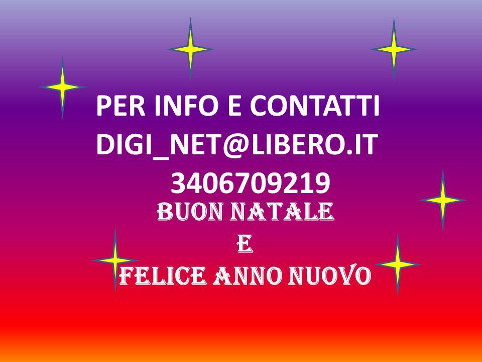 PER INFO E CONTATTI DIGI_NET@LIBERO.IT 3406709219 BUON NATALE E