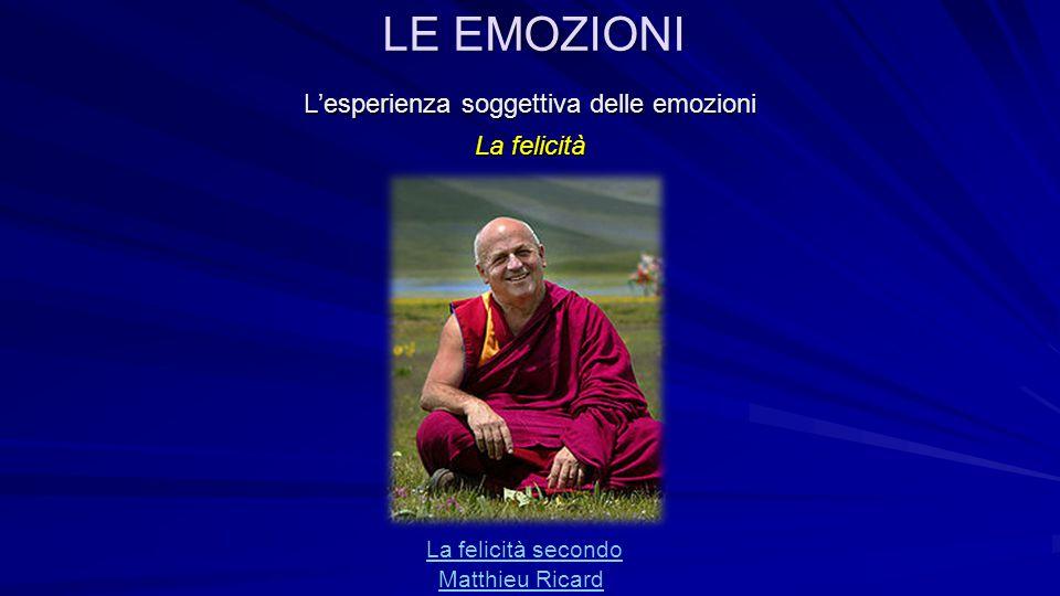 L'esperienza soggettiva delle emozioni La felicità