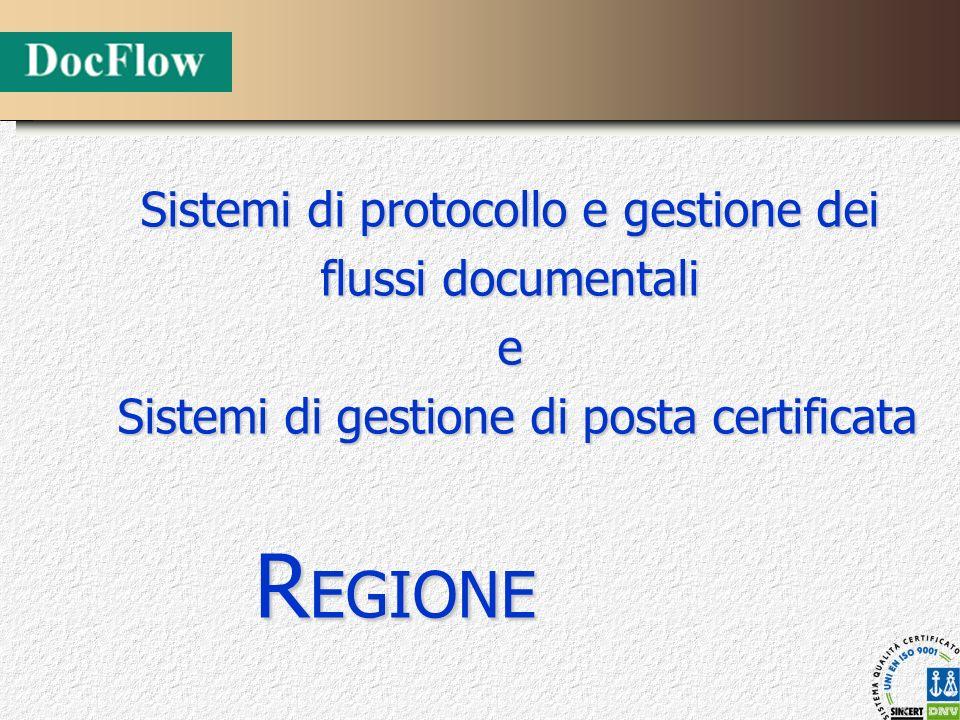 REGIONE Sistemi di protocollo e gestione dei flussi documentali e