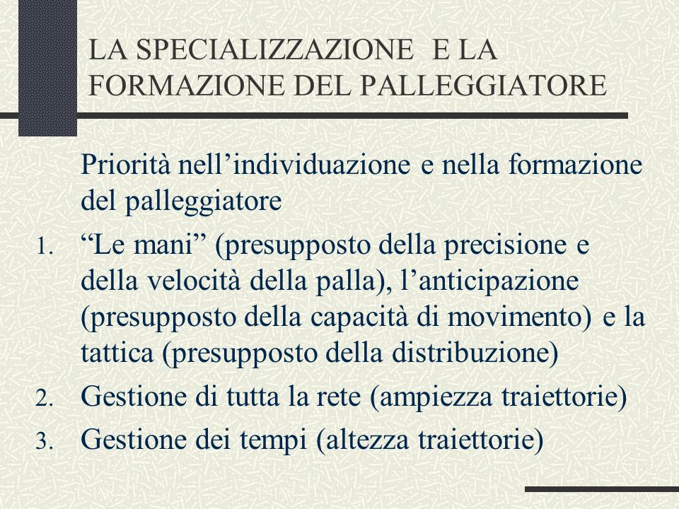 LA SPECIALIZZAZIONE E LA FORMAZIONE DEL PALLEGGIATORE