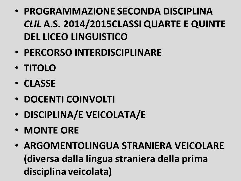 PROGRAMMAZIONE SECONDA DISCIPLINA CLIL A. S