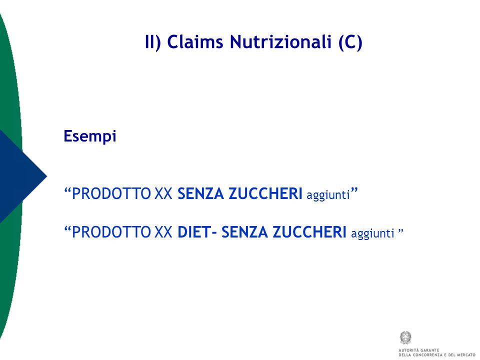 II) Claims Nutrizionali (C)