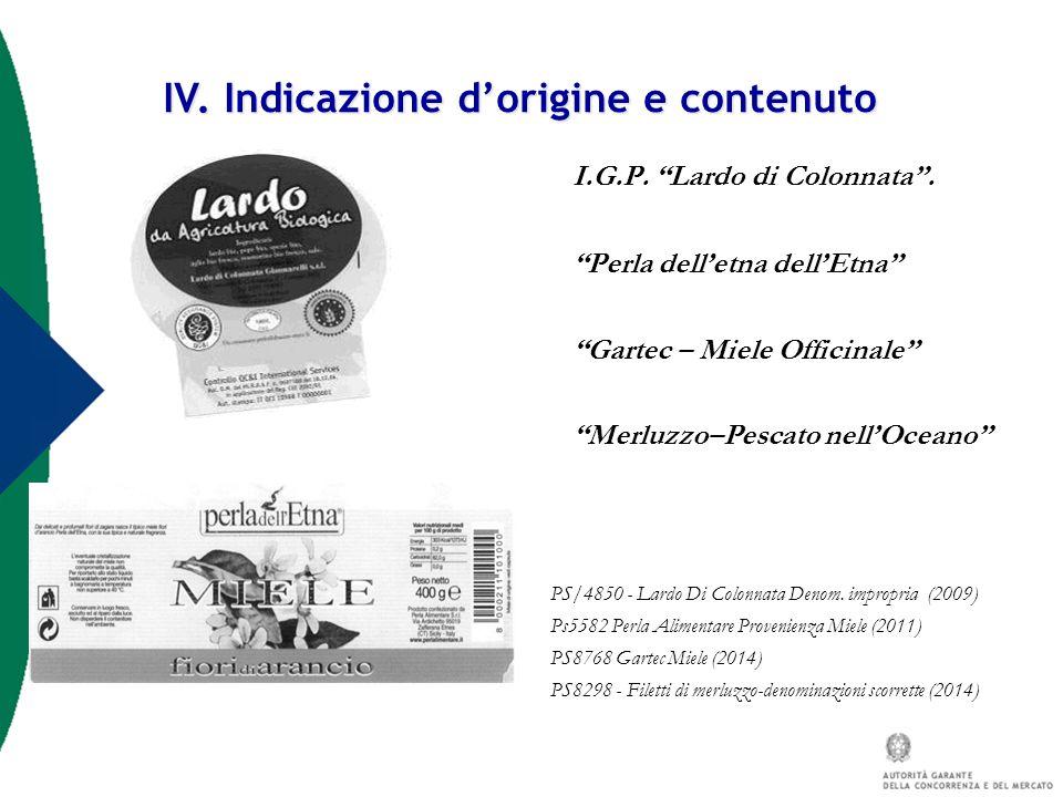 IV. Indicazione d'origine e contenuto
