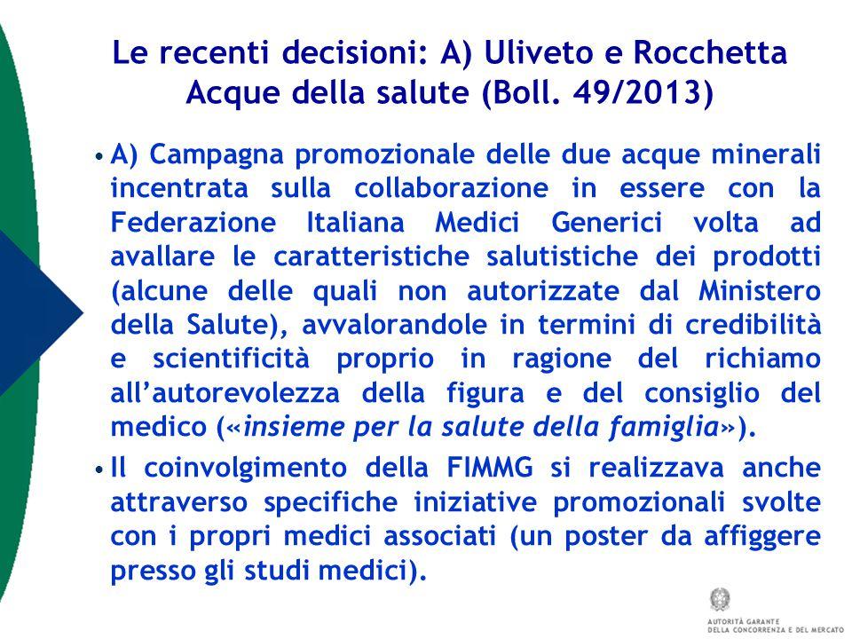 Le recenti decisioni: A) Uliveto e Rocchetta Acque della salute (Boll