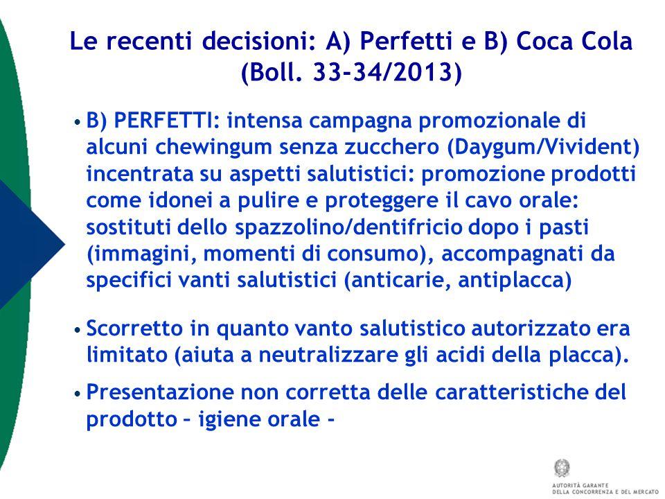Le recenti decisioni: A) Perfetti e B) Coca Cola (Boll. 33-34/2013)