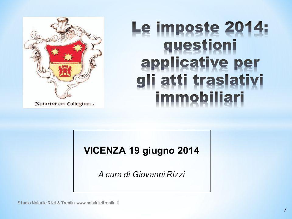 VICENZA 19 giugno 2014 A cura di Giovanni Rizzi