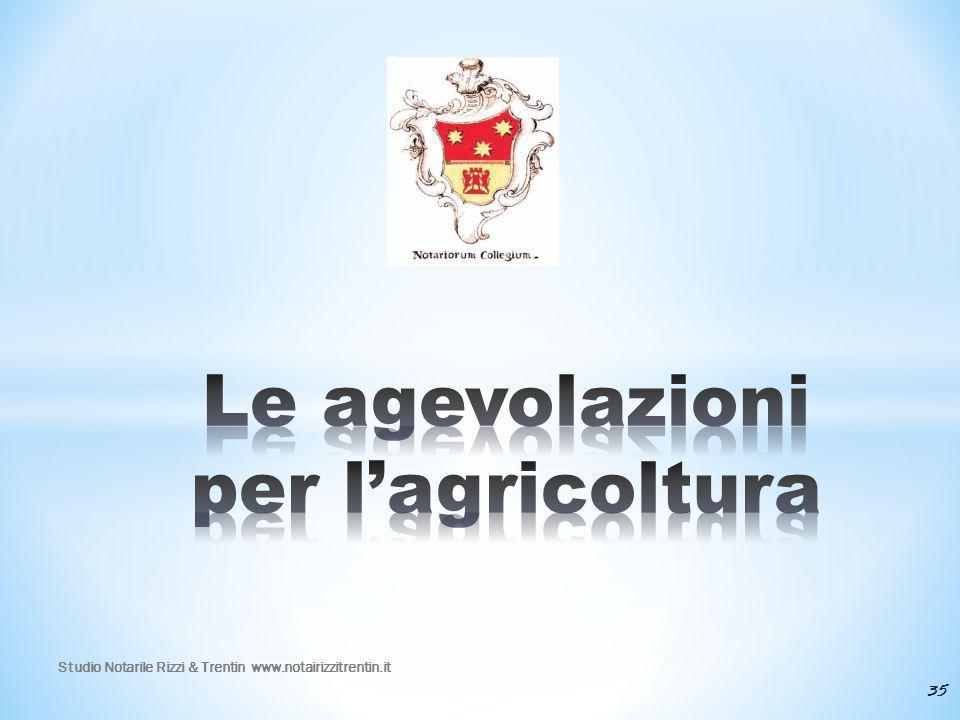 Le agevolazioni per l'agricoltura