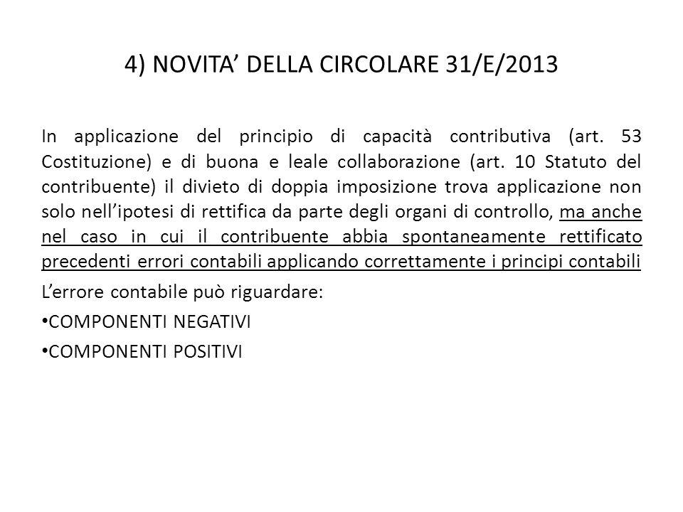 4) NOVITA' DELLA CIRCOLARE 31/E/2013