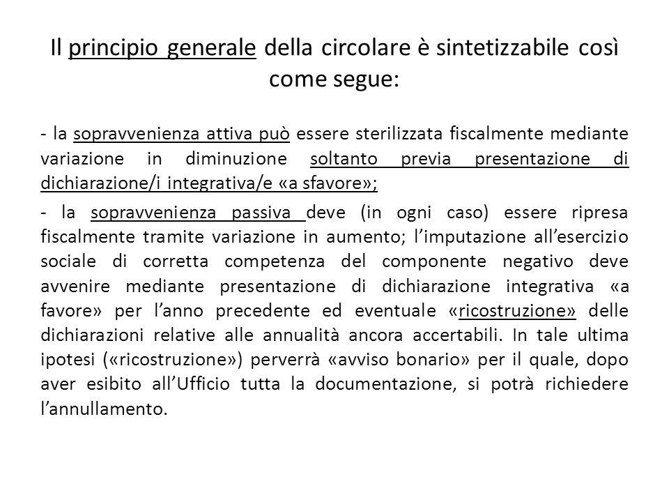 Il principio generale della circolare è sintetizzabile così come segue: